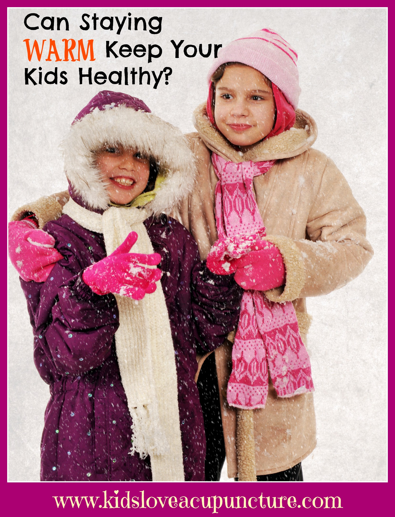 Can Staying Warm Keep Your Kids Healthy?